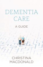Dementia Care: A Guide